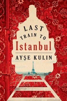 O Último Trem Para Istambul, de Ayse Kulin.