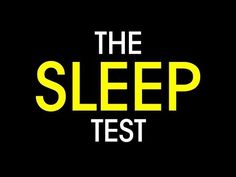 It's time to take The Sleep Test