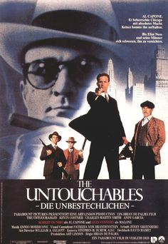 The untouchables - Los intocables de Eliot Ness Al Capone, Andy Garcia, Kevin Costner, Original Movie Posters, Movie Poster Art, Great Films, Good Movies, Amazing Movies, Billy Drago