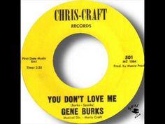 Gene Burks You Don't Love Me