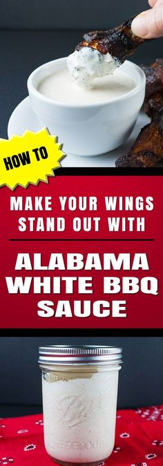 Alabama White BBQ Sauce - Perfect for any smoked meat, but you MUST TRY them on smoked wings!