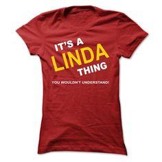 nice Its A Linda Thing 2015 Check more at http://yournameteeshop.com/its-a-linda-thing-2015-13.html