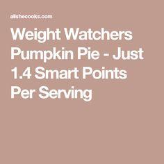 Weight Watchers Pumpkin Pie - Just 1.4 Smart Points Per Serving