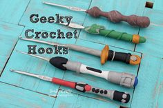 Geeky Crochet Hooks!  -The Elder Wand from Harry Potter -Lothlorien leaf and the One Ring from Lord of the Rings -King Arthur's Excalibur from Merlin/Arthurian Legend -Sonic Screwdriver from Doctor Who -Lightsaber from Star Wars