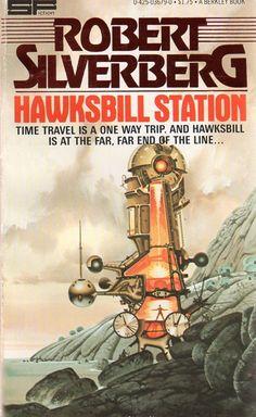 PAUL ALEXANDER - Hawksbill Station by Robert Silverberg - 1978 Berkley Books