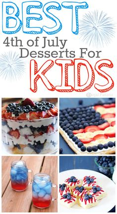 15 of the BEST 4th Of July Desserts For Kids