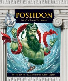Poseidon: God of the Sea and Earthquakes (Greek Mythology (Childs World)) by Teri Temple