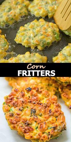 Corn Fritter Recipes, Vegetable Recipes, Vegetarian Recipes, Cooking Recipes, Healthy Recipes, Corn Recipes, Cooking Ideas, Meat Recipes, Healthy Food