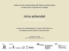 """Lançamento do catálogo """"Mira Schendel: avesso do avesso"""" promovido pelo Instituto de Arte Contemporânea, BEĨ Editora e Deutsche Bank (2011)."""
