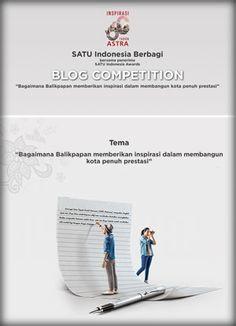 #SatuIndonesia #Astra60Balikpapan #BlogCompetition SATU Indonesia Berbagi Blog Competition 2017 Astra 60 Balikpapan Berhadiah Laptop  DEADLINE: 30 APRIL 2017  http://infosayembara.com/info-lomba.php?judul=satu-indonesia-berbagi-blog-competition-2017-astra-60-balikpapan-berhadiah-laptop