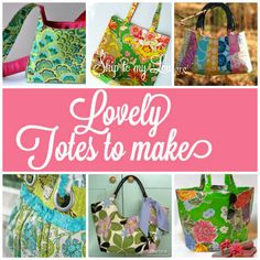 Six fabulous Tote Bags for you to make ... http://www.skiptomylou.org/2012/09/21/six-tote-bags-to-make/#
