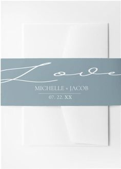 """This Wedding Belly Band  features a modern simple design of slate blue, blush and matte silver combined with modern typography script and elegant font. A minimalist design embraces the phrase """"love"""" in elegant typography. This Belly Band for wedding invitations is part of a collection of wedding stationery and invite with the same design that can be edited and Personalized. Invite, Party Invitations, Holiday Cards, Christmas Cards, Modern Typography, Fancy Party, Belly Bands, Christmas Card Holders, Hand Sanitizer"""
