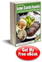 Cooking Low Carb Foods: 26 Free Low Carb #recipes eCookbook