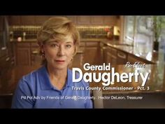 Travis County Commissioner Gerald Daugherty is a proven fighter for better roads, lower taxes, and responsible county spending. Keep Gerald working for us - ...