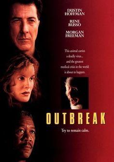 Outbreak...good movie