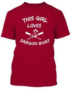 This Girl Loves Dragon Boat