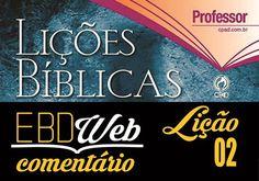Slides para a lição 02: A Necessidade Universal da Salvação em Cristo, elaborados pelo Pr. Natalino das Neves.