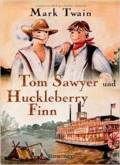 Mark Twain: Tom Sawyer und Huckleberry Finn | 44 Jugendbücher, die Du früher verschlungen hast