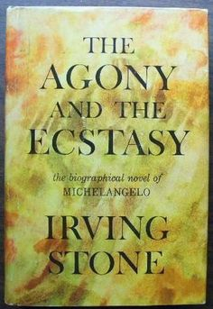 The Agony and the Ecstasy: The Biographical Novel of Michelangelo.  Going to Italy?  Read this.