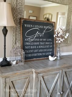 """Wood farmhouse, """"When I stand before God"""" sign by Home Sweet Vintage Painted Furniture. Rustic Furniture, Vintage Furniture, Painted Furniture, Western Furniture, Bar Furniture, New Living Room, Painted Signs, Wood Projects, Wood Signs"""