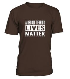 # Men S Airedale Terrier Lives Matter T-shirt Xl Navy .    COUPON CODE    Click here ( image ) to get COUPON CODE  for all products :      HOW TO ORDER:  1. Select the style and color you want:  2. Click Reserve it now  3. Select size and quantity  4. Enter shipping and billing information  5. Done! Simple as that!    TIPS: Buy 2 or more to save shipping cost!    This is printable if you purchase only one piece. so dont worry, you will get yours.                       *** You can pay the…