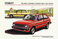 Love this Consumer Guide piece on the slowest cars of This 1981 Toyota Starlet had a time! Toyota Starlet, Toyota Cars, Car Advertising, Japanese Cars, Jdm Cars, Cadillac, Mazda, Classic Cars, Vehicles