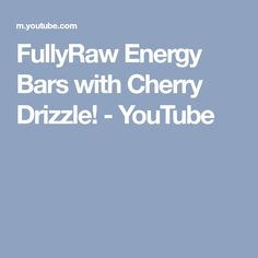FullyRaw Energy Bars with Cherry Drizzle! - YouTube