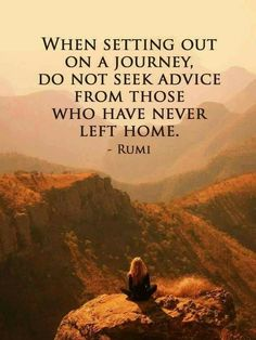 When setting out on a journey. .