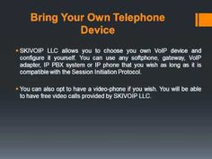 How it works SkivoIPllc's phone service is based on the latest technology Voice over Internet Protocol (VoIP). VoIP service works almost as a regular phone l. Phone Service, Telephone, Phone, Phones