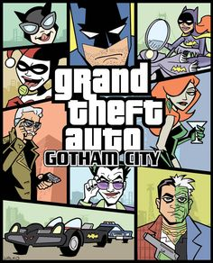 This is Grand Theft Auto: Gotham City, drawn by Bill Walko, from this week's The Line It Is Drawn over at Comic Books Should Be Good! The theme was 'Video Game Characters Meet Comic Book Characters',. Video Game Characters, Comic Book Characters, Comic Books Art, Comic Art, Grand Theft Auto, Batgirl, Catwoman, Nightwing, Gotham City Map