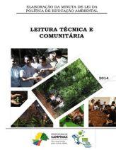 Relatório sobre o processo de construção participativa da Política Municipal de Educação Ambiental de Campinas, em 2013-2014, com a participação dos coeducandos