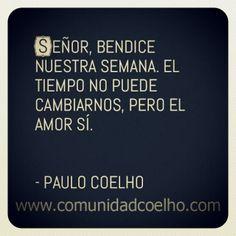 Señor, bendice nuestra semana. - @Paulo Fernandes Coelho - www.comunidadcoelho.com | www.instagram.com/comunidadcoelho