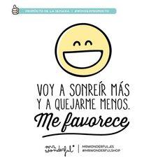 Sonreír + Quejarse -