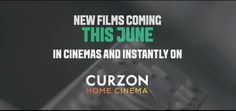 New films on Curzon Home Cinema in June 2016