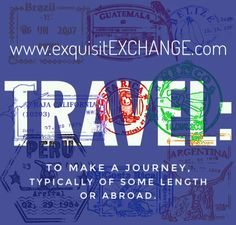 Travel:  To make a journey, typically of some length or abroad.   #adventure #wanderlust #travel #exquisitEXCHANGE #wander #explore #roam