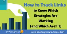 How to Track Links to Know Which Strategies Are Working (and Which Aren't) Top Entrepreneurs, Online Marketing, Bar Chart, Track, Author, Letters, Blog, Runway, Bar Graphs