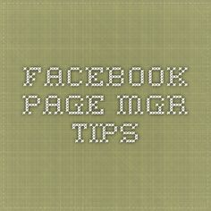 Facebook Page Mgr Tips
