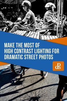 Make the Most of High Contrast Lighting for Dramatic Street Photos Shutter Speed Photography, Action Photography, Photography Articles, Digital Photography School, Photography Lessons, Photography Website, Photography Business, Contrast Lighting, Dramatic Lighting