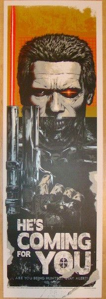 "Terminator - ""He's Coming For You"" silkscreen art print (click image for more detail) Artist: Rhys Cooper Venue: n/a Location: n/a Date: 2012 Edition: 150; numbered Size: 12"" x 36"" Condition: Mint Not"