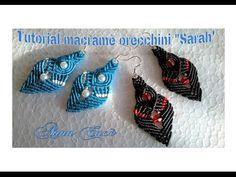 "Tutorial macramè orecchini ""Sarah"" - YouTube"