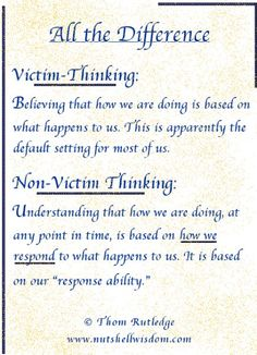 Self -Improvement - Victim Thinking vs Non-Victim Thinking - The real secret.change your thinking and beliefs. Victim Mentality, Cognitive Behavioral Therapy, Therapy Tools, Coping Skills, Emotional Intelligence, Self Improvement, Self Help, No Response, Wisdom
