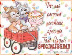 Per Una Persona Veramente Speciale Tanti Auguri Specialissimi Buon Compleanno Auguri Di Buon Compleanno Compleanno Divertente