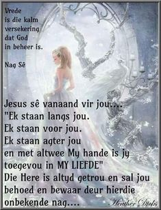 Afrikaanse Quotes, Goeie Nag, Sleep Tight, Mother Quotes, Daily Inspiration, Good Night, Beautiful Landscapes, Wisdom, Messages