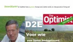 Deze donatie is voor iedere optimist en ieder bedrijf die duurzaamheid hoog in het vaandel heeft staan. Dr. Jan Diek van Mansvelt biedt een inspirerende lezing aan over het Down2Earth initiatief. Van Mansvelt was in de jaren tachtig bijzonder hoogleraar biologische landbouw aan de Landbouwuniversiteit in Wageningen en werd in april 2013 nog benoemd tot Officier in de Orde van Oranje-Nassau. Van Mansvelt is nog altijd een actieve voortrekker op het gebied van biologisch-dynamische landbouw.