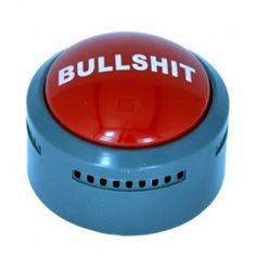 The Official Bullshit Button - http://1uptreasures.com