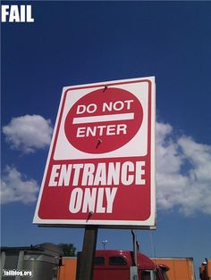 To enter or not to enter, that is the question #sign
