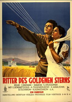 "Plakat Ritter des goldenen Sterns"" (1951) Directed by Yuli Raisman U.S.S.R. [?] German-language title on an East German movie poster for a Soviet movie"