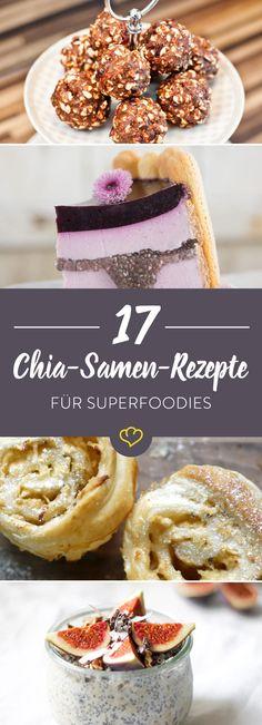 So klein, so gesund und so vielseitig: Chia-Samen solltest du probiert haben. Von Overnight Oats bis Muffins - bei diesen 17 Rezepten herrscht Schlemmer-Alarm.