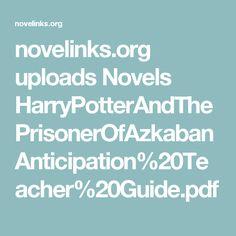 novelinks.org uploads Novels HarryPotterAndThePrisonerOfAzkaban Anticipation%20Teacher%20Guide.pdf