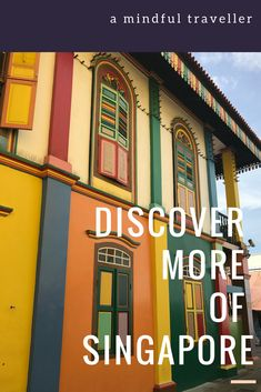 Discover more of Singapore… – a mindful traveler Singapore Travel Tips, Visit Singapore, Singapore Trip, Singapore Itinerary, Vietnam, Asia Continent, Bhutan, Mongolia, Asia Travel